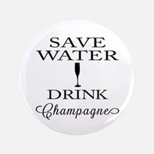 Save Water Drink Champagne Button