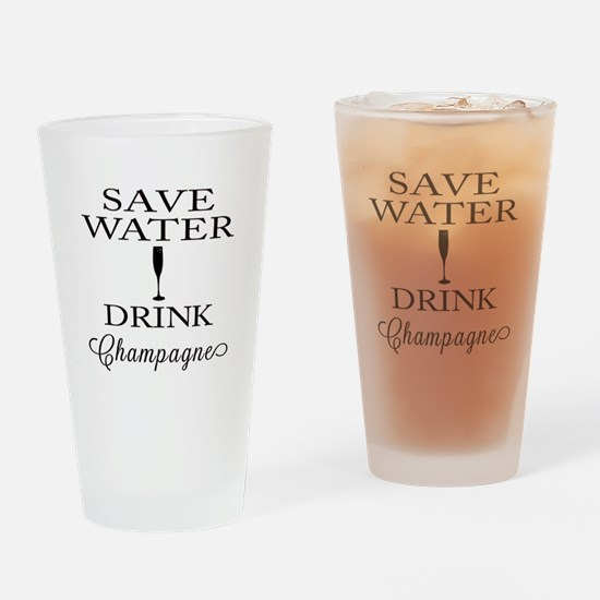 Save Water Drink Champagne Drinking Glass