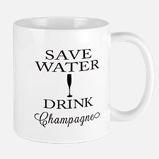Save Water Drink Champagne Mugs