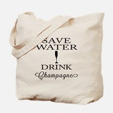 Save Water Drink Champagne Tote Bag