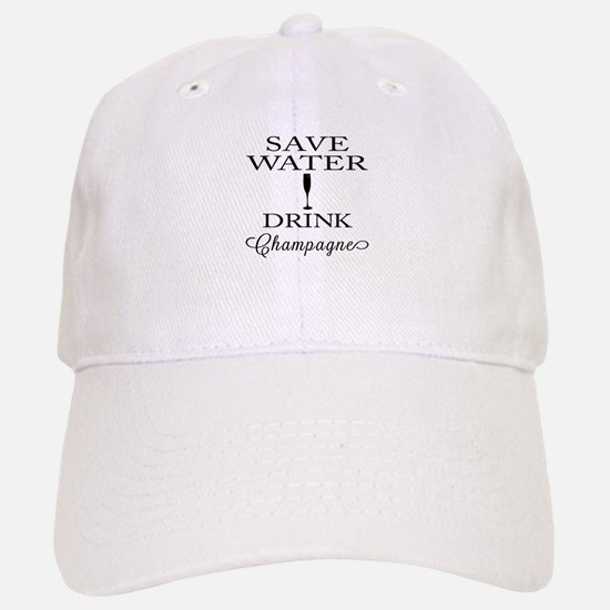 Save Water Drink Champagne Cap