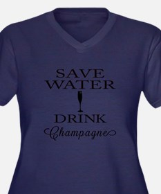 Save Water Drink Champagne Plus Size T-Shirt
