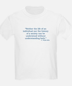 C. Wright Mills Quote T-Shirt