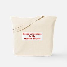 Sociology: Master Status Tote Bag