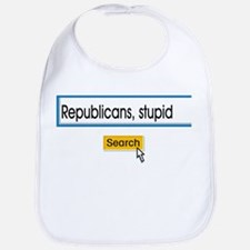 Republicans Are Stupid Bib