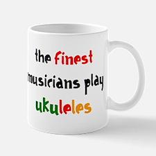 finest musician ukulele Mug