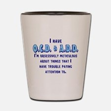 Cute Attention deficit disorder Shot Glass