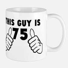 This Guy Is 75 Mugs