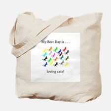 Best Day Loving Cats Gifts Tote Bag