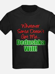 Santa Doesn't Get Me Dedushka T-Shirt