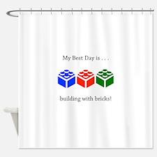 My Best Day Bricks Gifts Shower Curtain