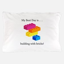 Best Day Building With Bricks Gifts Pillow Case