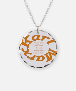 Karl Marx: Workers Of The World Unite! Necklace