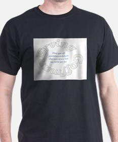 Sociology: Erving Goffman Quote T-Shirt