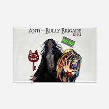 Anti Bully Brigade ~ Dhorigins Worldwide Magnets