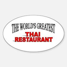"""The World's Greatest Thai Restaurant"" Decal"