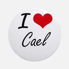 I Love Cael Round Ornament