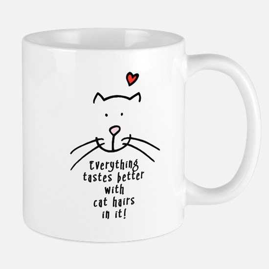 Everything tastes better with cat hairs in it Mugs