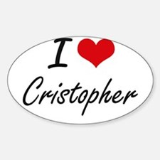 I Love Cristopher Decal