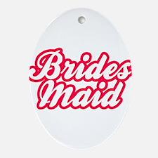 Brides Maid Oval Ornament