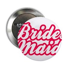 "Brides Maid 2.25"" Button (10 pack)"