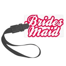 Brides Maid Luggage Tag