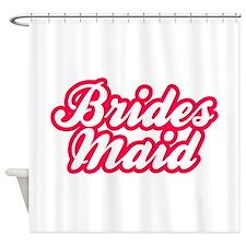 Brides Maid Shower Curtain