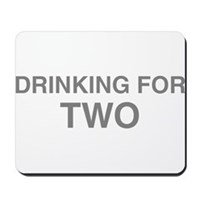 Drinking For Two Mousepad