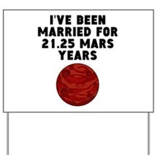 40th Anniversary Mars Years Yard Sign