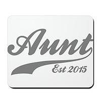 Aunt Est 2015 Mousepad