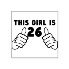 This Girl Is 26 Sticker