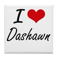 I Love Dashawn Tile Coaster