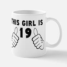 This Girl Is 19 Mugs