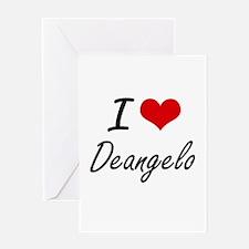 I Love Deangelo Greeting Cards