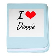 I Love Donnie baby blanket