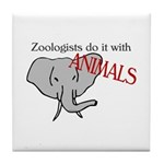 Zoologists Do It With Animals Tile Coaster