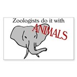 Zoologists Do It With Animals Sticker (Rectangular