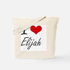 I Love Elijah Tote Bag