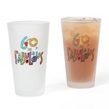 60 Years Old and Fabulous   Drinking Glass