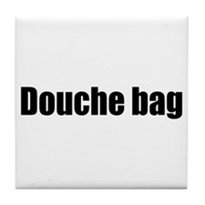 Douche Bag Tile Coaster