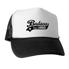 Badass Since 1992 Trucker Hat