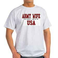 Army Wife - The hardest job i Ash Grey T-Shirt