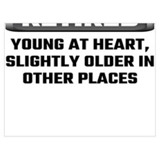 Retired Young At Heart, Slightly Older In Other Pl Poster
