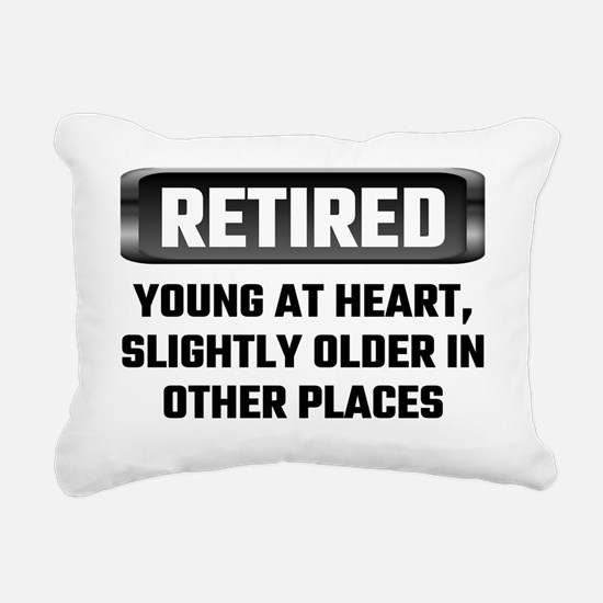 Retired Young At Heart,  Rectangular Canvas Pillow