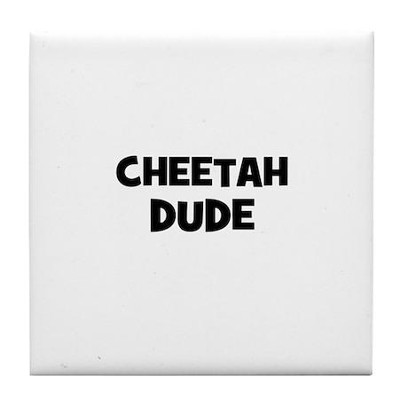 cheetah dude Tile Coaster