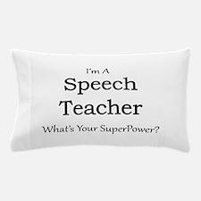 Speech Teacher Pillow Case