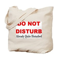 Quite Disturbed Tote Bag