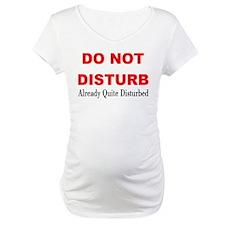 Quite Disturbed Shirt