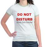 Quite Disturbed Jr. Ringer T-Shirt