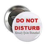 Quite Disturbed Button